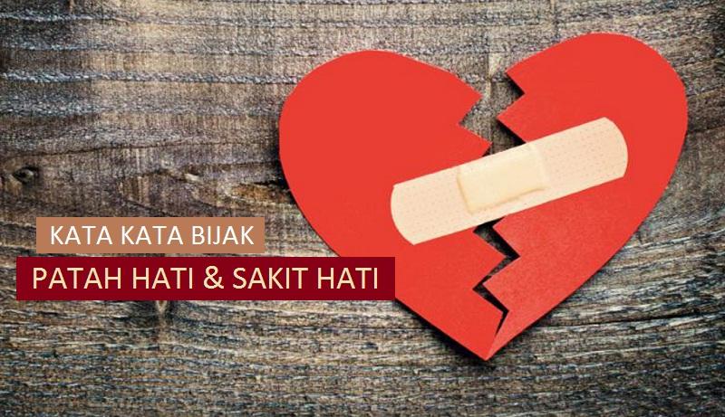 kata kata bijak tentang patah hati sakit hati